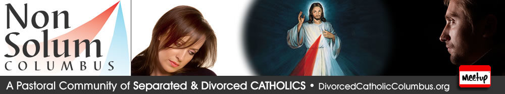 Non Solum Columbus - A Pastoral Community of Separated and Divorced CATHOLICS